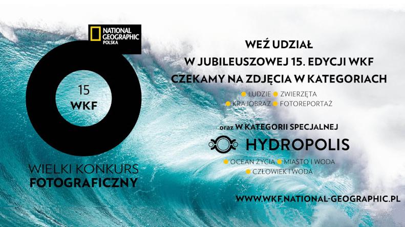 Weź udział w 15. edycji Wielkiego Konkursu Fotograficznego